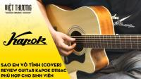 Review đàn guitar Kapok D118AC